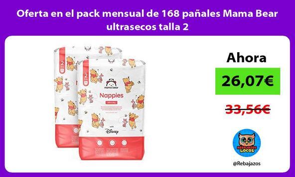 Oferta en el pack mensual de 168 pañales Mama Bear ultrasecos talla 2