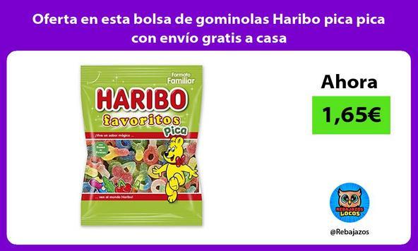 Oferta en esta bolsa de gominolas Haribo pica pica con envío gratis a casa