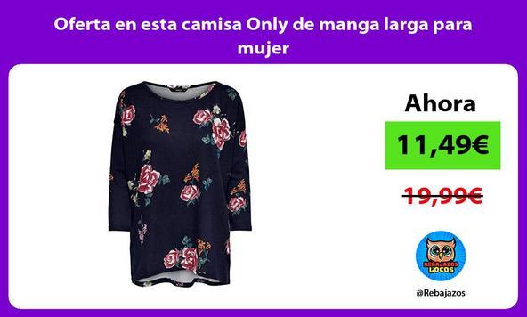 Oferta en esta camisa Only de manga larga para mujer