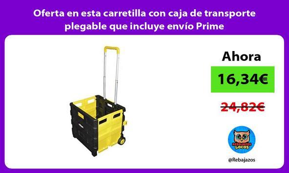 Oferta en esta carretilla con caja de transporte plegable que incluye envío Prime