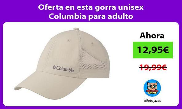 Oferta en esta gorra unisex Columbia para adulto