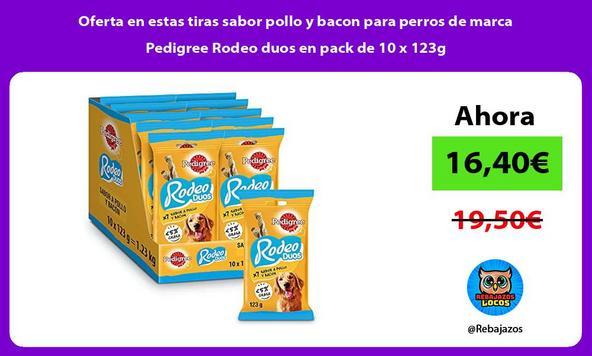 Oferta en estas tiras sabor pollo y bacon para perros de marca Pedigree Rodeo duos en pack de 10 x 123g