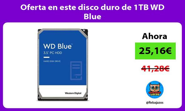 Oferta en este disco duro de 1TB WD Blue