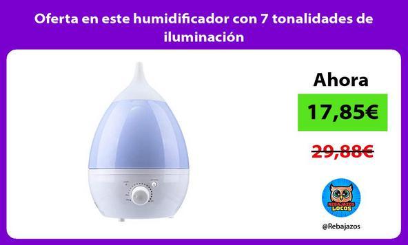 Oferta en este humidificador con 7 tonalidades de iluminación