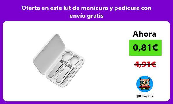 Oferta en este kit de manicura y pedicura con envío gratis