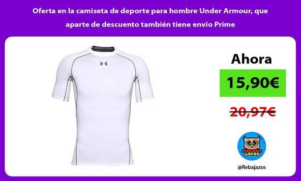 Oferta en la camiseta de deporte para hombre Under Armour, que aparte de descuento también tiene envío Prime