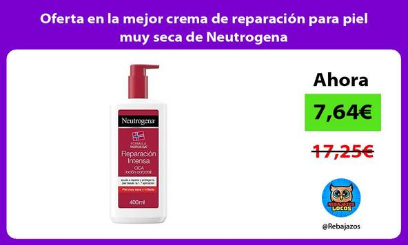 Oferta en la mejor crema de reparación para piel muy seca de Neutrogena