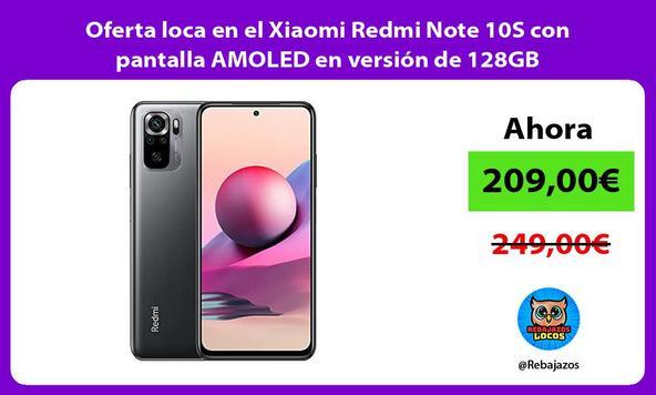 Oferta loca en el Xiaomi Redmi Note 10S con pantalla AMOLED en versión de 128GB