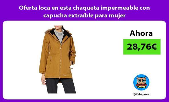 Oferta loca en esta chaqueta impermeable con capucha extraíble para mujer