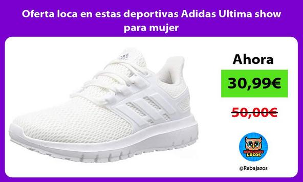 Oferta loca en estas deportivas Adidas Ultima show para mujer