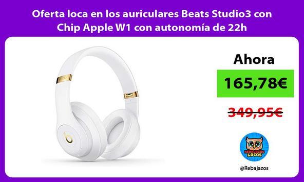 Oferta loca en los auriculares Beats Studio3 con Chip Apple W1 con autonomía de 22h