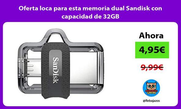 Oferta loca para esta memoria dual Sandisk con capacidad de 32GB