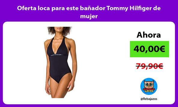 Oferta loca para este bañador Tommy Hilfiger de mujer