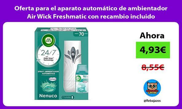 Oferta para el aparato automático de ambientador Air Wick Freshmatic con recambio incluido