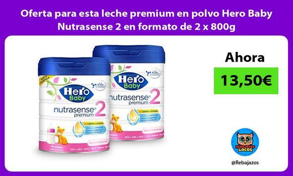 Oferta para esta leche premium en polvo Hero Baby Nutrasense 2 en formato de 2 x 800g