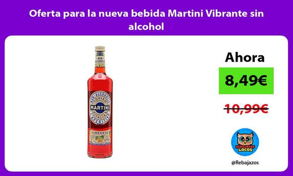 Oferta para la nueva bebida Martini Vibrante sin alcohol