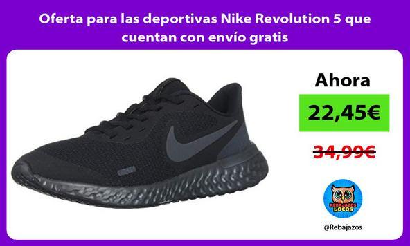Oferta para las deportivas Nike Revolution 5 que cuentan con envío gratis
