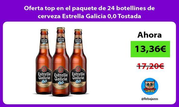 Oferta top en el paquete de 24 botellines de cerveza Estrella Galicia 0,0 Tostada