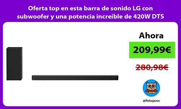 Oferta top en esta barra de sonido LG con subwoofer y una potencia increíble de 420W DTS Virtual X
