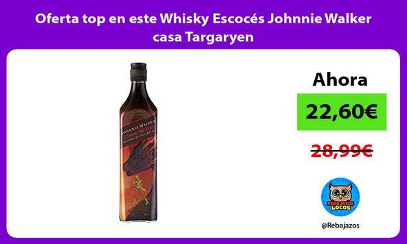 Oferta top en este Whisky Escocés Johnnie Walker casa Targaryen