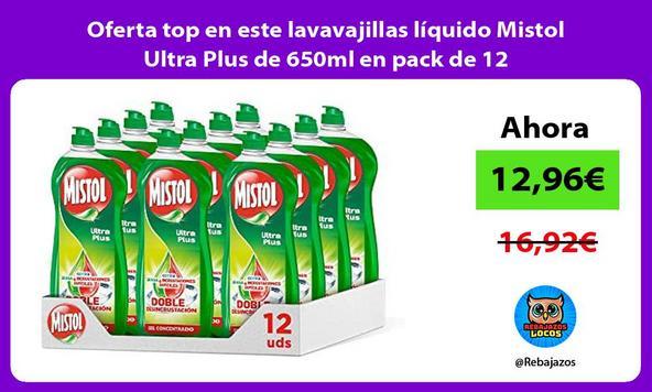 Oferta top en este lavavajillas líquido Mistol Ultra Plus de 650ml en pack de 12