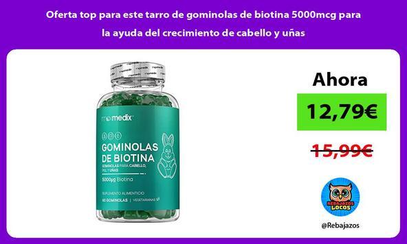 Oferta top para este tarro de gominolas de biotina 5000mcg para la ayuda del crecimiento de cabello y uñas