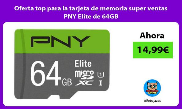 Oferta top para la tarjeta de memoria super ventas PNY Elite de 64GB