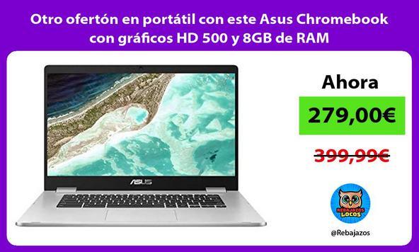 Otro ofertón en portátil con este Asus Chromebook con gráficos HD 500 y 8GB de RAM