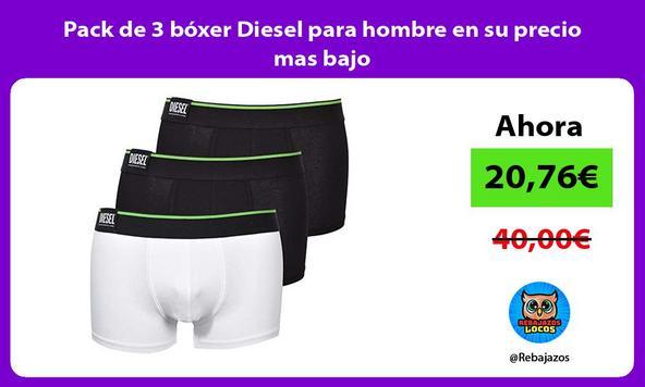 Pack de 3 bóxer Diesel para hombre en su precio mas bajo