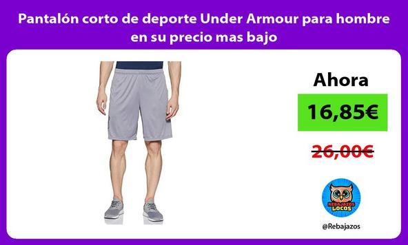 Pantalón corto de deporte Under Armour para hombre en su precio mas bajo