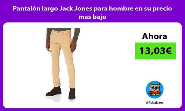 Pantalón largo Jack Jones para hombre en su precio mas bajo