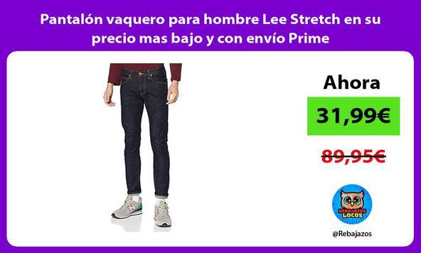 Pantalón vaquero para hombre Lee Stretch en su precio mas bajo y con envío Prime