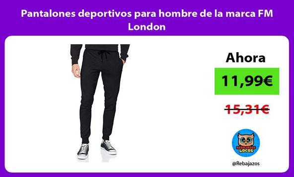Pantalones deportivos para hombre de la marca FM London