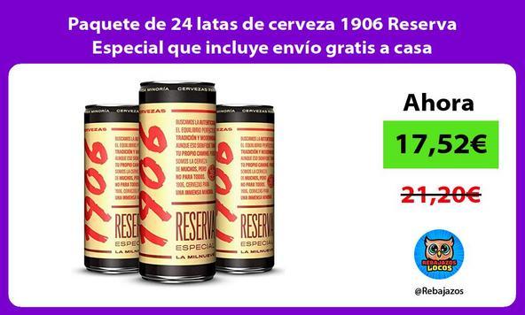 Paquete de 24 latas de cerveza 1906 Reserva Especial que incluye envío gratis a casa