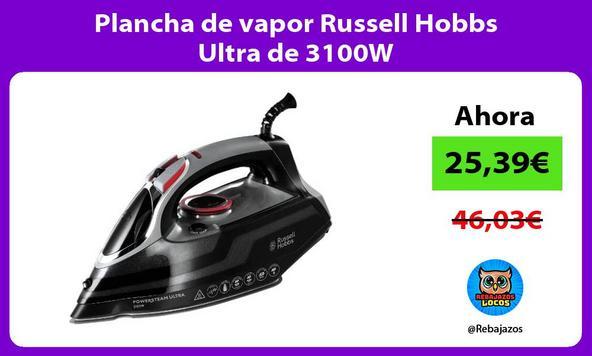 Plancha de vapor Russell Hobbs Ultra de 3100W