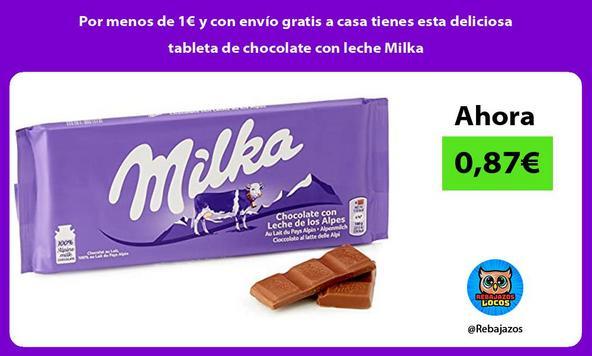 Por menos de 1€ y con envío gratis a casa tienes esta deliciosa tableta de chocolate con leche Milka