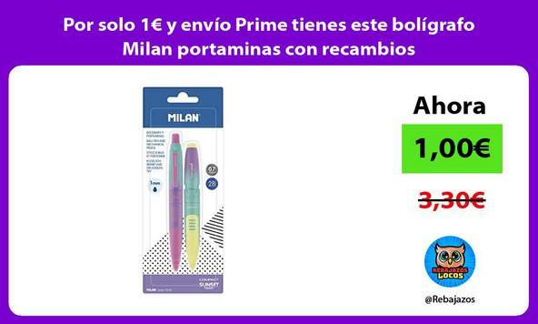 Por solo 1€ y envío Prime tienes este bolígrafo Milan portaminas con recambios