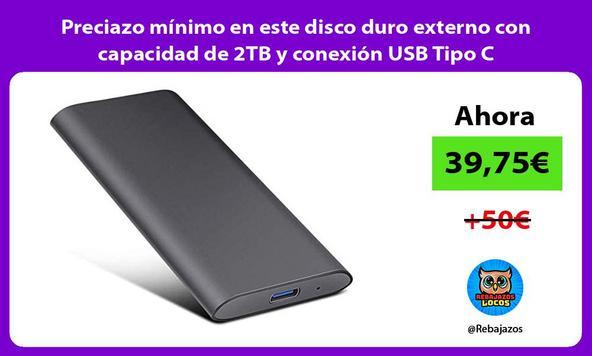 Preciazo mínimo en este disco duro externo con capacidad de 2TB y conexión USB Tipo C