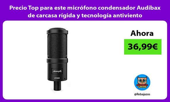 Precio Top para este micrófono condensador Audibax de carcasa rígida y tecnología antiviento