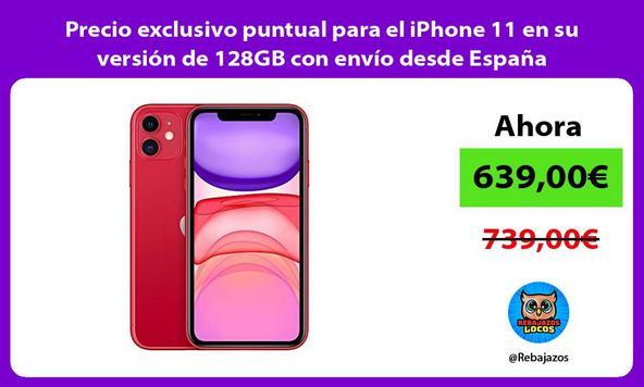 Precio exclusivo puntual para el iPhone 11 en su versión de 128GB con envío desde España