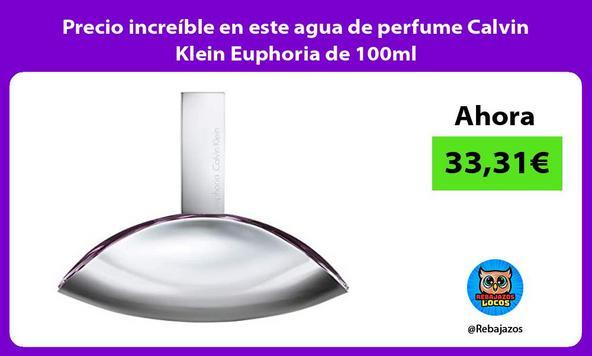 Precio increíble en este agua de perfume Calvin Klein Euphoria de 100ml