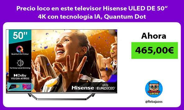 """Precio loco en este televisor Hisense ULED DE 50"""" 4K con tecnología IA, Quantum Dot"""