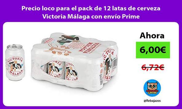 Precio loco para el pack de 12 latas de cerveza Victoria Málaga con envío Prime