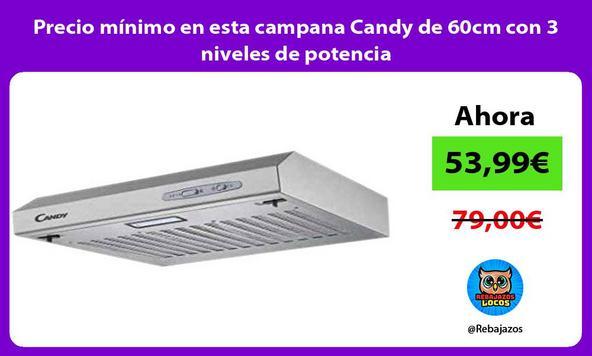 Precio mínimo en esta campana Candy de 60cm con 3 niveles de potencia
