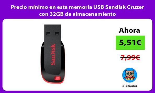 Precio mínimo en esta memoria USB Sandisk Cruzer con 32GB de almacenamiento