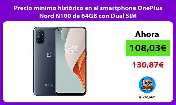 Precio mínimo histórico en el smartphone OnePlus Nord N100 de 64GB con Dual SIM