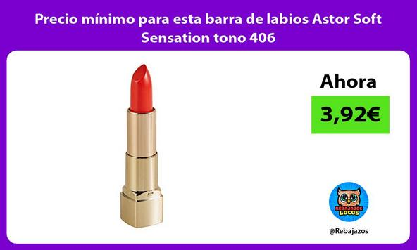 Precio mínimo para esta barra de labios Astor Soft Sensation tono 406