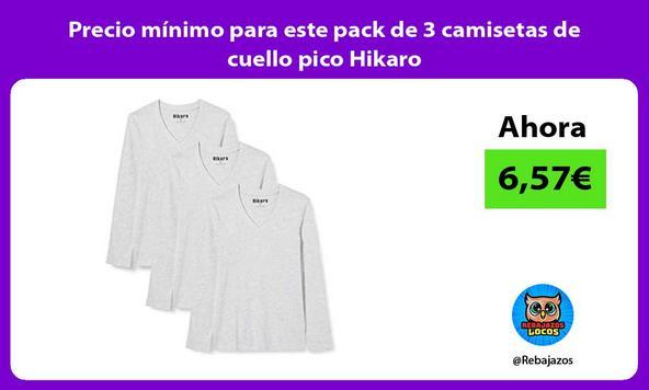 Precio mínimo para este pack de 3 camisetas de cuello pico Hikaro
