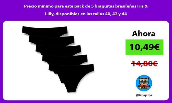 Precio mínimo para este pack de 5 braguitas brasileñas Iris & Lilly, disponibles en las tallas 40, 42 y 44