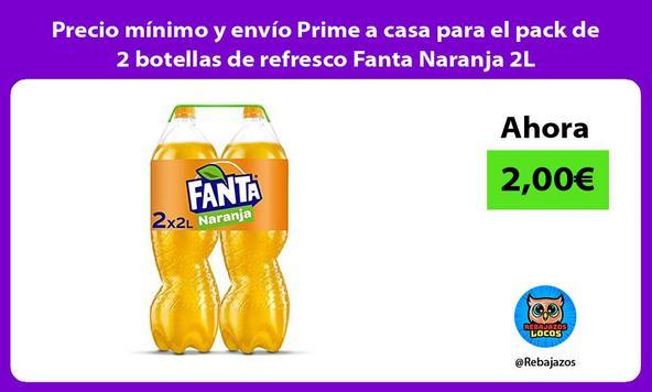 Precio mínimo y envío Prime a casa para el pack de 2 botellas de refresco Fanta Naranja 2L